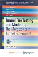 Tunnel Fire Testing and Modeling Book