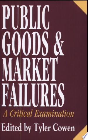 Download Public Goods and Market Failures Free PDF Books - Free PDF