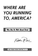 Where are You Running To  America