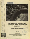 Sacramento River Toxic Chemical Risk Assessment Project Book
