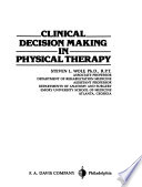 Clinical Decision Making in Physical Therapy