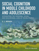 Social Cognition in Middle Childhood and Adolescence [Pdf/ePub] eBook