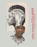 Lorna Simpson Collages Pdf/ePub eBook