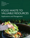 Food Waste to Valuable Resources Book