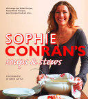 Sophie Conran   s Soups and Stews