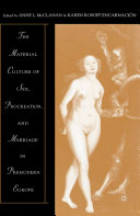 The Material Culture of Sex, Procreation, and Marriage in Premodern Europe Pdf/ePub eBook