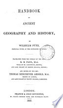 Handbook of ancient geography and history, tr. by R.B. Paul and ed. T.K. Arnold