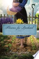 Flowers for Rachael