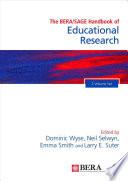 The BERA/SAGE Handbook of Educational Research