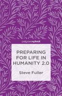 Preparing for Life in Humanity 2.0 Pdf/ePub eBook