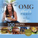 Omg  That s Paleo   100 Recipes That Will Make You Say  Omg