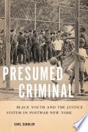 Presumed Criminal Book