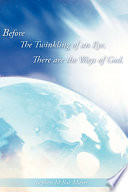 Before the Twinkling of an Eye, There Are the Ways of God.