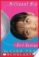 Millicent Min, Girl Genius (The Millicent Min Trilogy, Book 1)