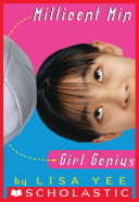 Millicent Min, Girl Genius (The Millicent Min Trilogy, Book 1)