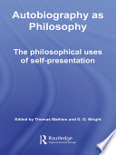Autobiography As Philosophy