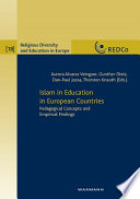 Islam In Education In European Countries Pedagogical Concepts And Empirical Findings Book