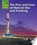 The Pros and Cons of Natural Gas and Fracking Book