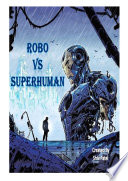 Robo vs superhuman