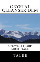 Crystal Cleanser Dem: A Power Colors Short Tale