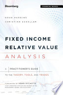 Fixed Income Relative Value Analysis Book PDF