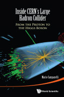 Inside Cern's Large Hadron Collider: From The Proton To The Higgs Boson Pdf