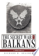 The Secret War in the Balkans Book