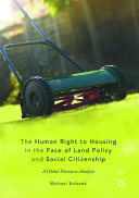 The Human Right to Housing in the Face of Land Policy and Social Citizenship