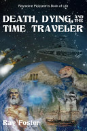 Death, Dying, and the Time Traveler