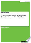 Wind Power and Analysis of Squirrel Cage Induction Generator Based Wind Farm Book