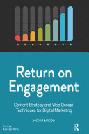 Return on Engagement: Content Strategy and Web Design ...