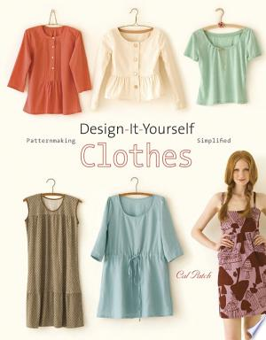 Download Design-it-yourself Clothes Free Books - Dlebooks.net