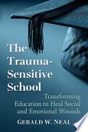 The Trauma Sensitive School Book