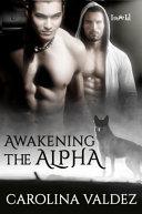 Awakening the Alpha