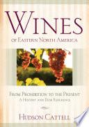 Wines Of Eastern North America Book PDF