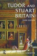 Tudor and Stuart Britain