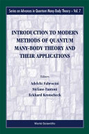 Introduction to Modern Methods of Quantum Many body Theory and Their Applications