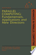 Parallel Computing  Fundamentals  Applications and New Directions