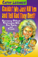 Couldn t We Just Kill em and Tell God They Died  Book PDF
