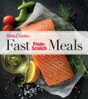 Betty Crocker Fast From Scratch Meals