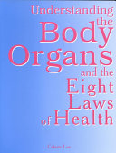 Understanding the Body Organs & the Eight Laws of Health Pdf/ePub eBook