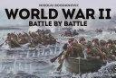 World War II Battle by Battle