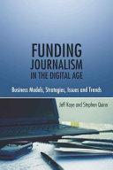 Funding Journalism in the Digital Age