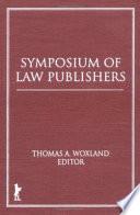Symposium Of Law Publishers
