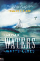 Emerald Waters, White Lines