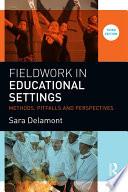 Fieldwork in Educational Settings