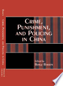 Crime Punishment And Policing In China