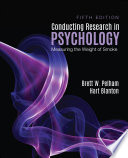 """""""Conducting Research in Psychology: Measuring the Weight of Smoke"""" by Brett W. Pelham, Hart Blanton"""