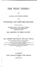 The West Indies: the Natural and Physical History of the Windward and Leeward Colonies