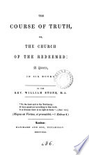 The course of truth  or  The Church of the redeemed  a poem Book